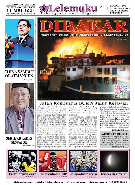 Tabloid Lelemuku #43 - KMP Lelemuku Dibakar  - 31 Mei 2021