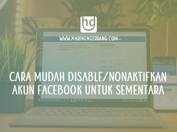 Cara Nonaktifkan/Disable Sementara Akun Facebook