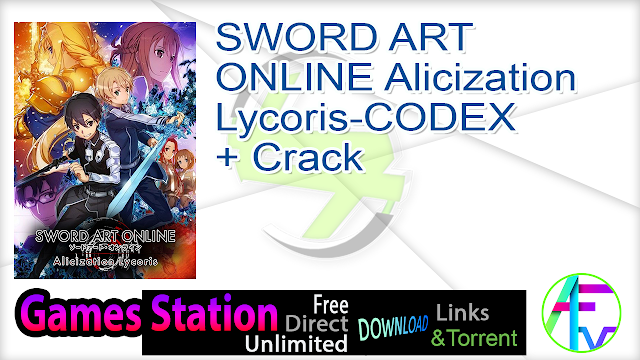SWORD ART ONLINE Alicization Lycoris-CODEX + Crack