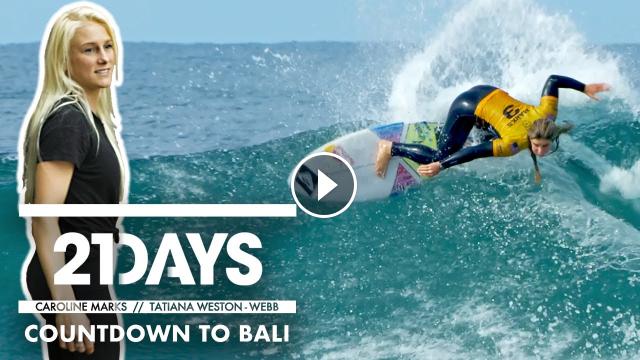 21Days Caroline Marks Tatiana Weston-Webb Countdown To Bali