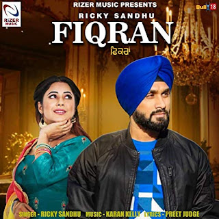 Fiqran - Ricky Sandhu Song Lyrics Mp3 Download