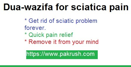 Dua wazifa to remove sciatica pain