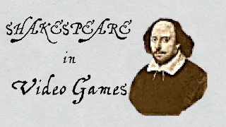 Shakespeare in Video Games