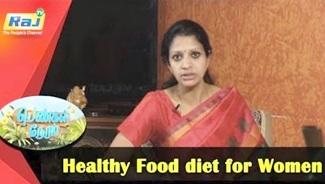 Healthy Food diet for Women | Pengal Neram