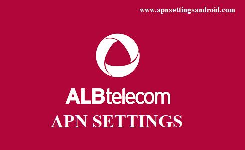 ALBtelecom Albania APN Settings for Android