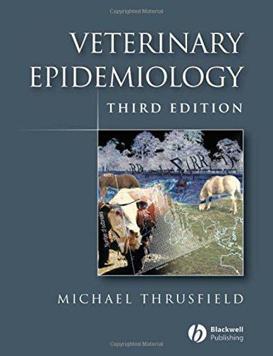 Veterinary Epidemiology, Third Edition - WWW.VETBOOKSTORE.COM
