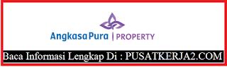 pusatkerjaLowongan Kerja Medan PT Angkasa pura Property 2020 HR Training Officer