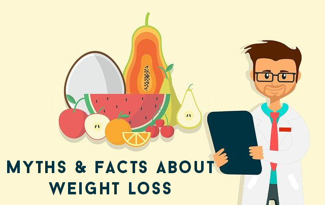 9 Myths and Facts about Weight Loss
