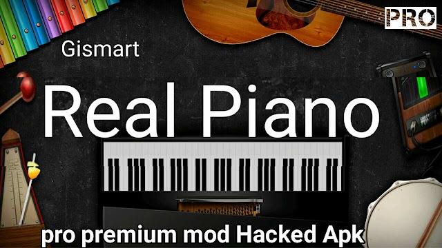 Gismart Real Piano mod apk Unlocked no Advertisement premium app free Download