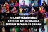 10 Lagu Tradisional Dato Sri Siti Nurhaliza Terbaik Sepanjang Zaman