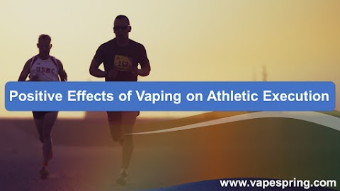 Positive Effects Of Vaping On Athletic Execution
