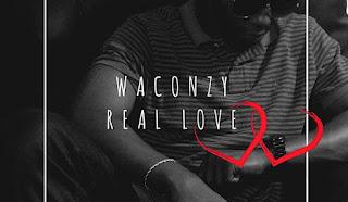 [Music] Waconzy – Real Love