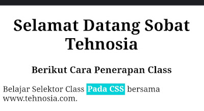 Mengenal Class dan ID Sebagai Selector CSS Pada Kerangka HTML