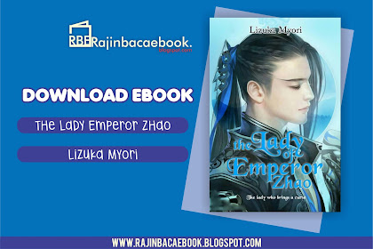 Download Ebook Lizuka Myori - The Lady Of Emperor Zhao Pdf