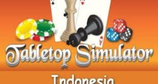 Download Tabletop Simulator Indonesia Game