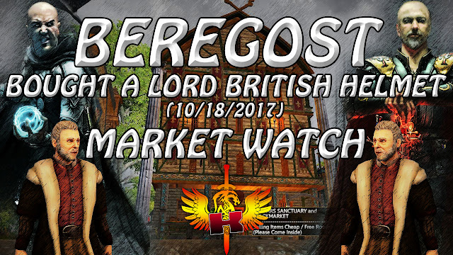 Shroud Of The Avatar Market Watch (10/18/2017) • Beregost - Bought A Lord British Helmet For 25K