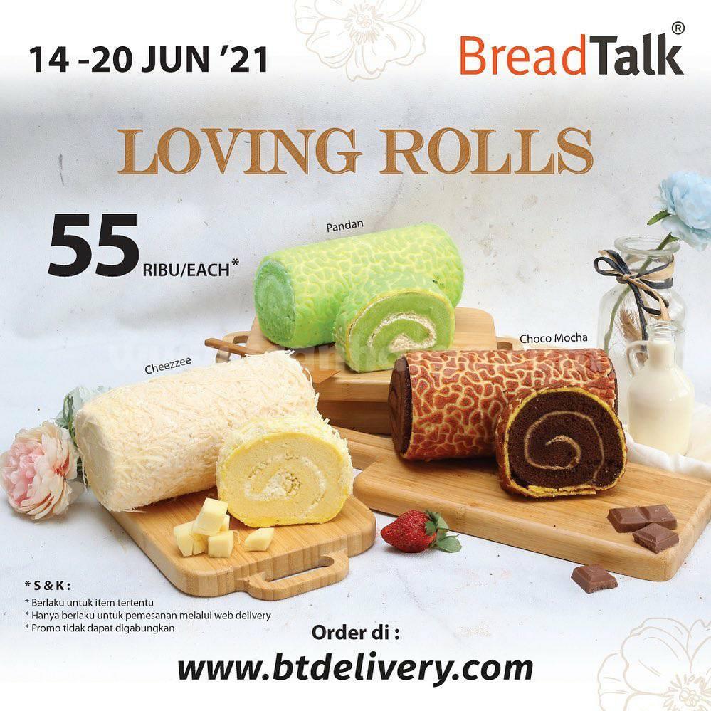 BREADTALK Loving Rolls* Harga Spesial Roll Cakes mulai Rp 55.000