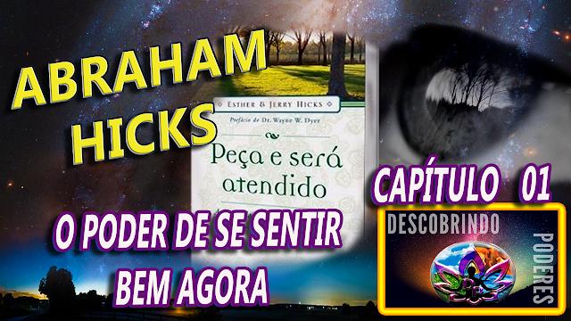 Abrahm Hicks - Peça e lhe Será concedido - capítulo 01