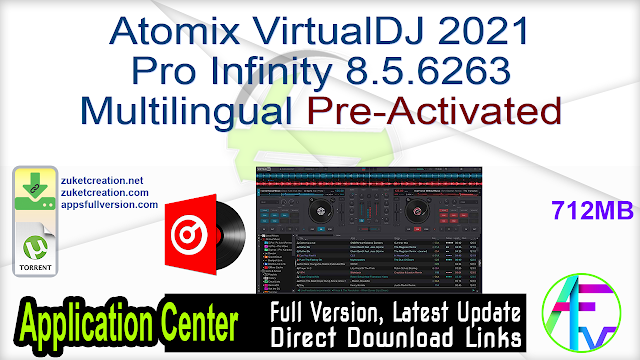 Atomix VirtualDJ 2021 Pro Infinity 8.5.6263 Multilingual Pre-Activated