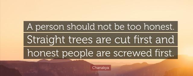Chanakya Kautilya Quotes on Honest Straight People