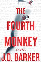 The Fourth Monkey a novel by J.D. Barker, El Cuarto Mono una novela, suspenso y thriller, misterio, asesino en serie, lista de lectura