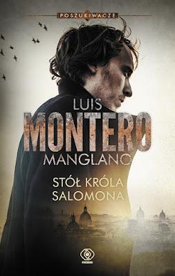 """Luis Montero Manglano """"Stół króla Salomona"""" PRZEDPREMIEROWO"""