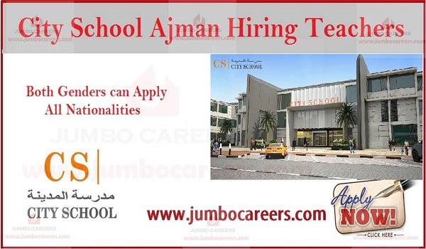 City School (CS) Ajman Jobs and Current Vacancies for Teachers