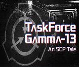 taskforce-gamma-13-an-scp-tale
