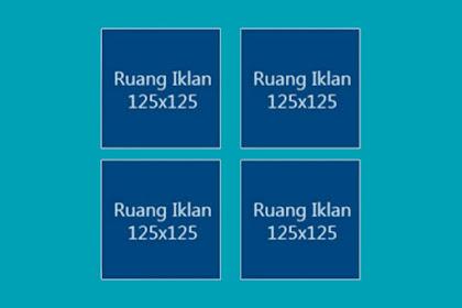 Cara Membuat Kotak Banner Iklan 125x125 di Sidebar Blog