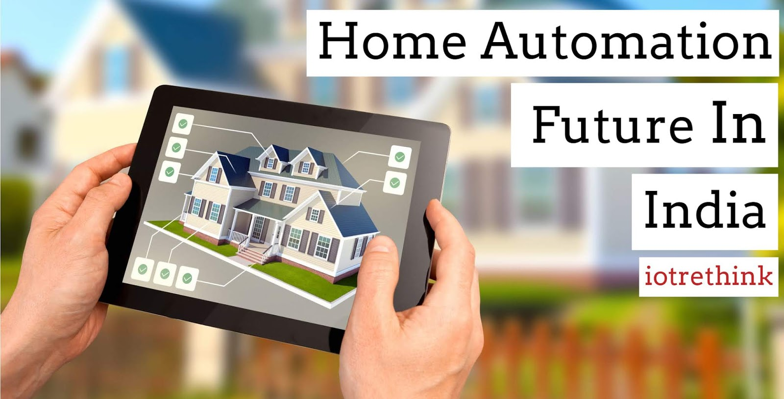Future of Home Automation In India