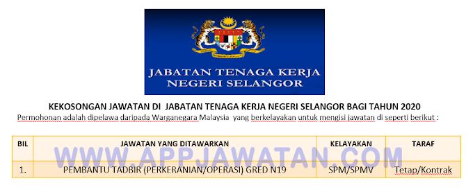 Jawatan Kosong Terkini di Jabatan Tenaga Kerja Negeri Selangor