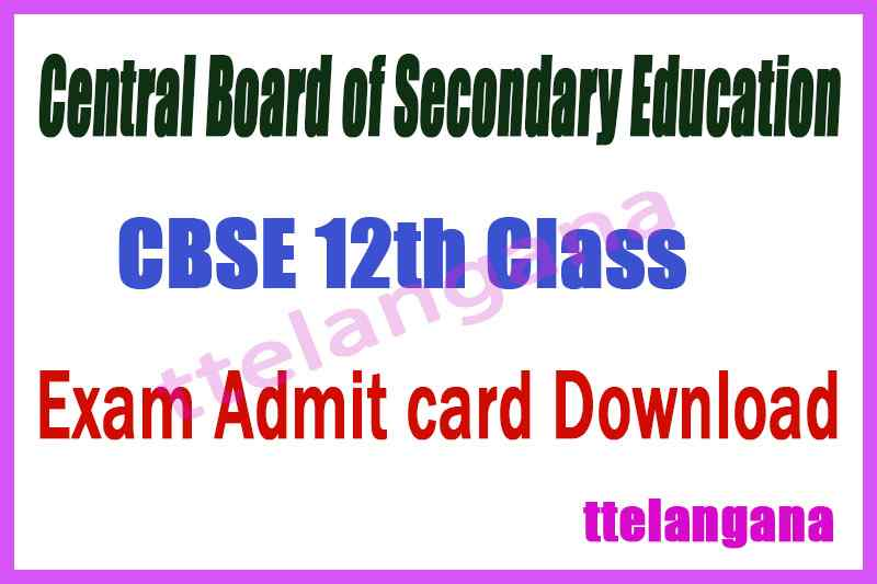 Central Board of Secondary Education CBSE 12th Class Admit Card Download