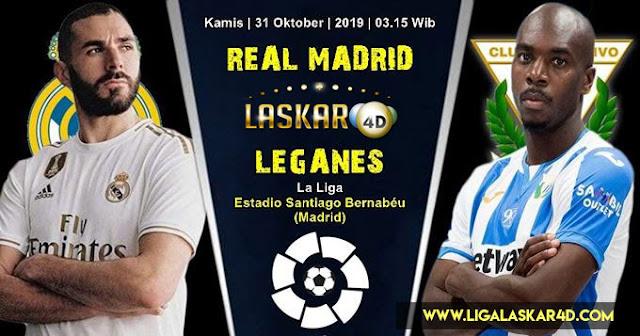 Prediksi Pertandingan Bola Real Madrid vs Leganes 31 Oktober 2019
