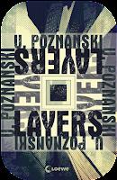 http://scherbenmond.blogspot.de/2015/09/rezension-layers-ursula-poznanski.html