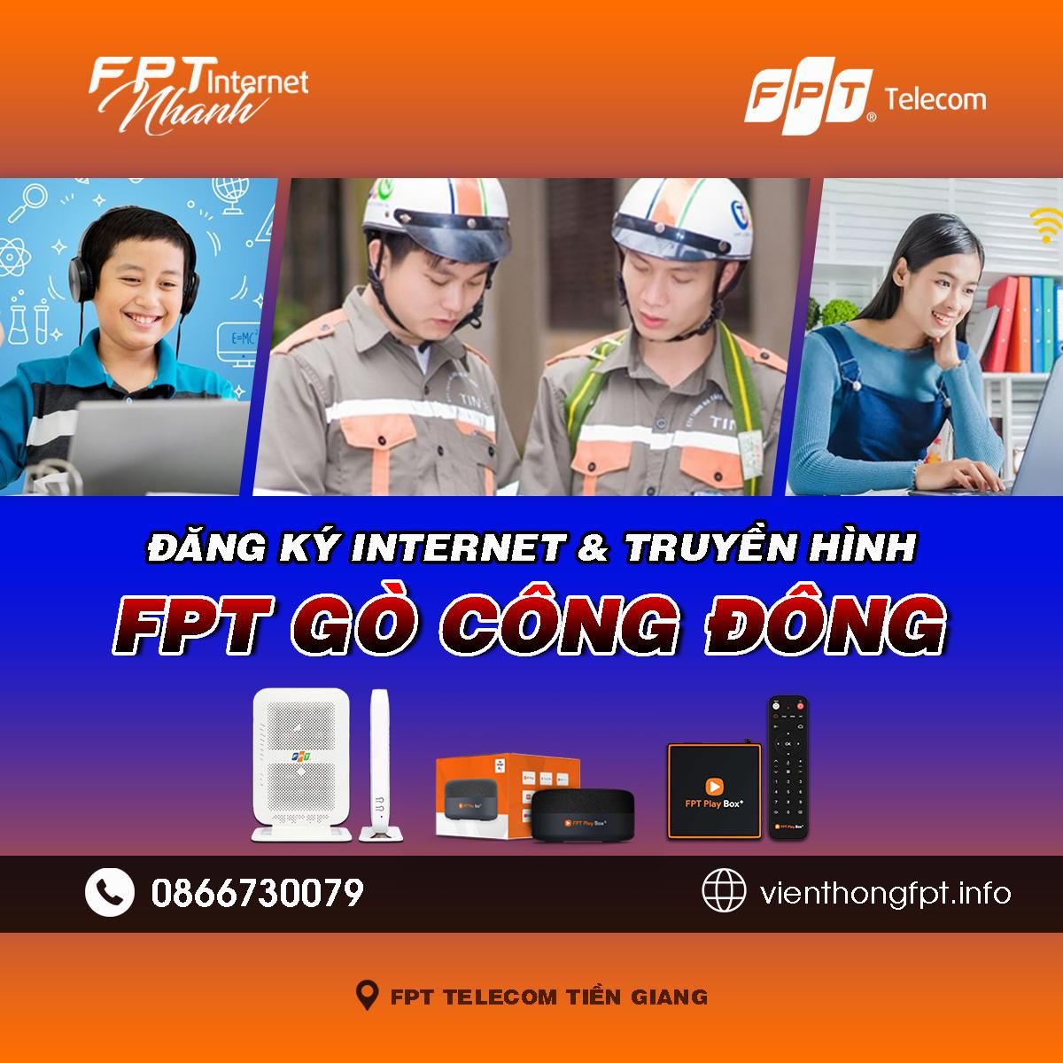 Tổng đài FPT Gò Công Đông - Đơn vị lắp mạng Internet và Truyền hình FPT