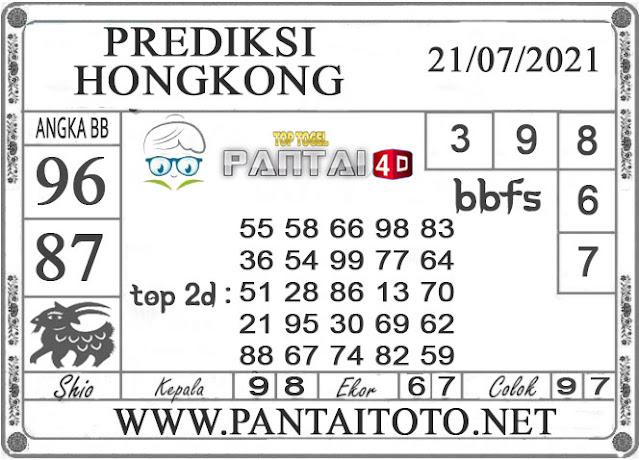 PREDIKSI TOGEL HONGKONG PANTAI4D 21 ULI 2021