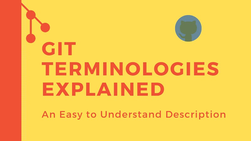 Git Terminologies Explained: An Easy to Understand Description