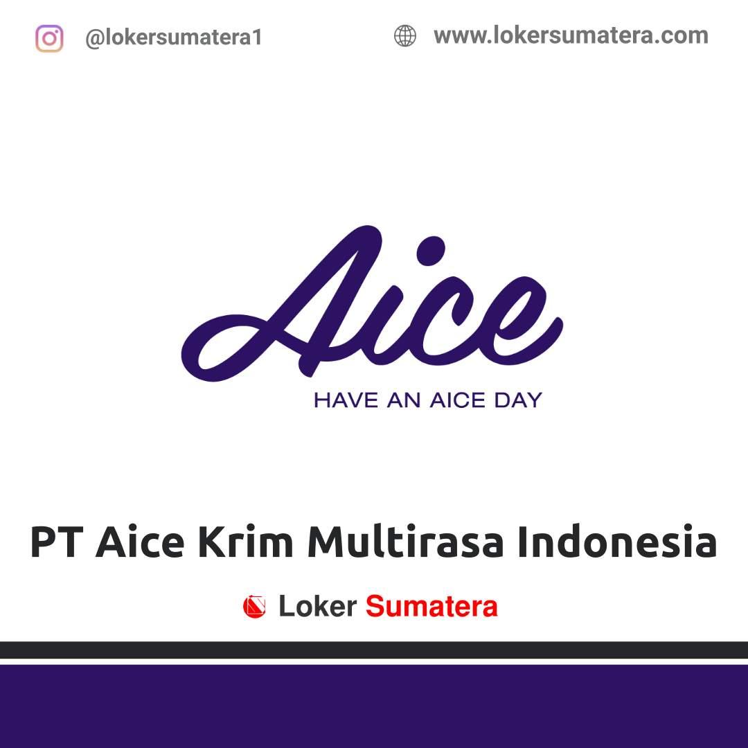 Lowongan Kerja Pekanbaru: PT Aice Krim Multirasa Indonesia April 2021