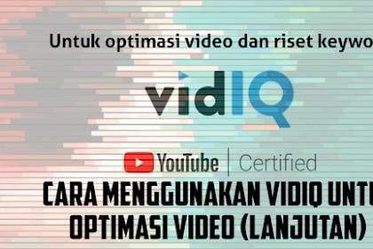 CARA MENGGUNAKAN VIDIQ UNTUK OPTIMASI VIDEO