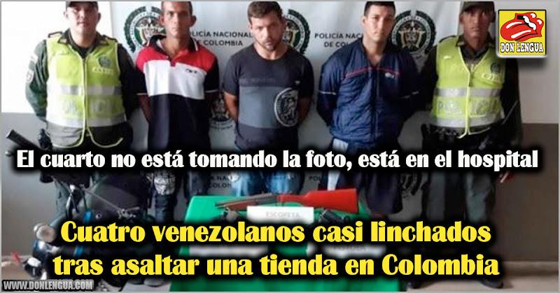 Cuatro venezolanos casi linchados tras asaltar una tienda en Colombia