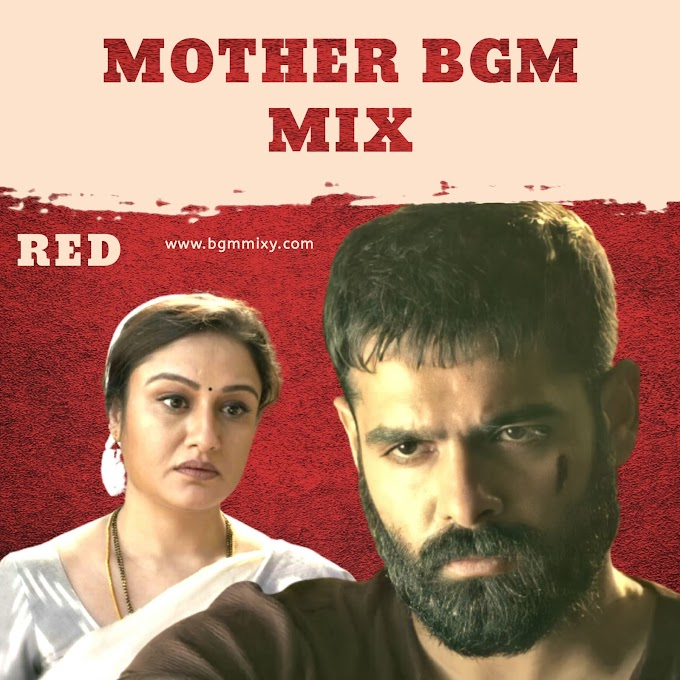 RED Movie Mother BGM Download HD - RED Movie BGMs - BGM Mixy