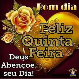 Imagens de Bom Dia Feliz Quinta Feira Com Frases Lindas, para Meus Amigos