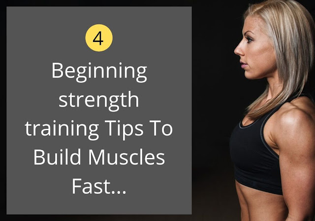 What is Strength Training - 4 Beginning Tips To Build Muscles Fast