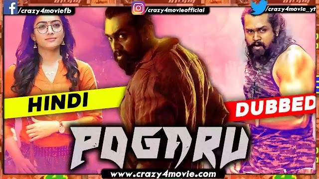 Pogaru Hindi Dubbed Movie