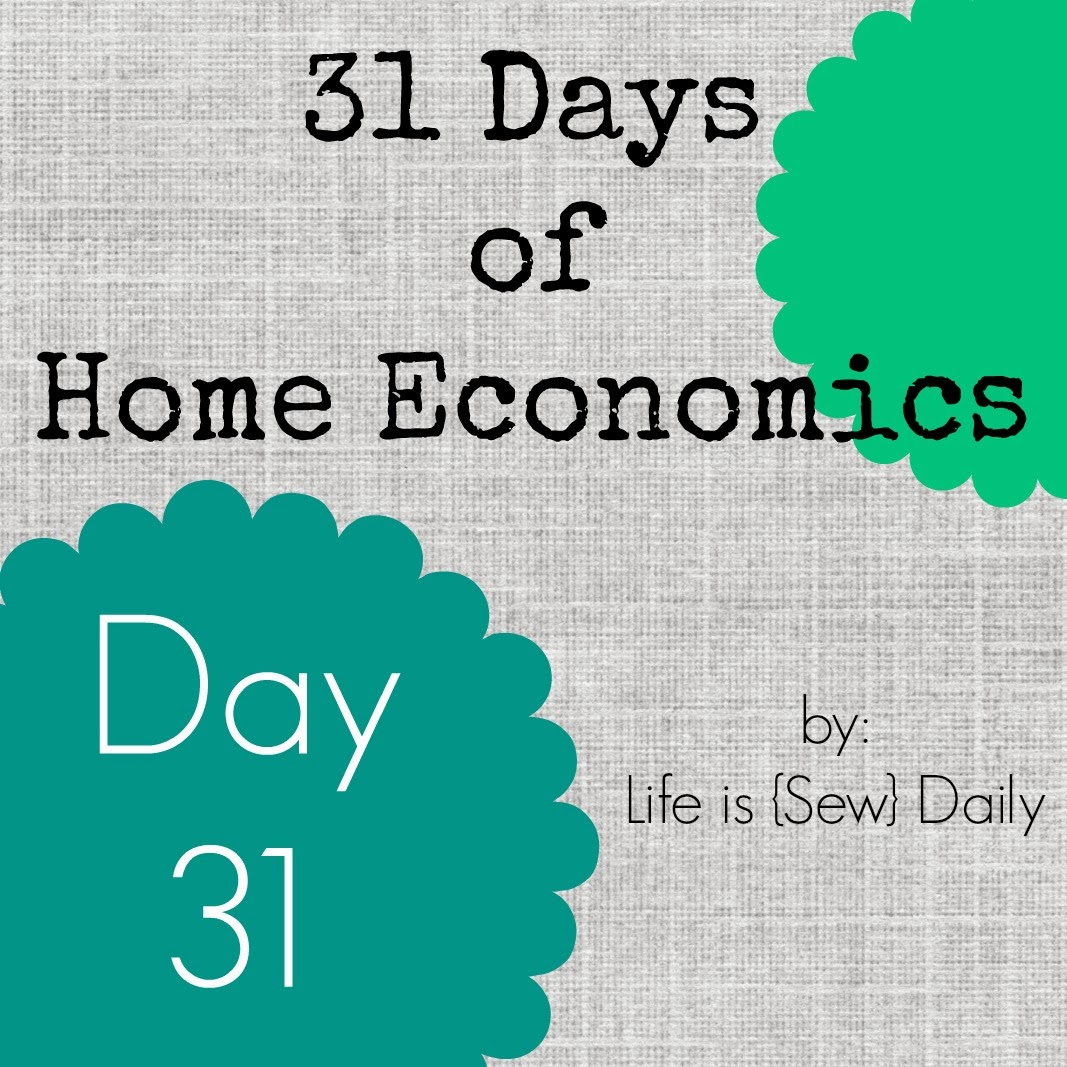 Life Is Sew Daily 31 Days Of Home Economics