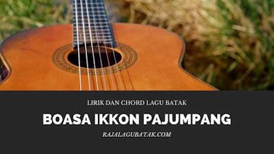 Lirik Boasa Ikkon Pajumpang