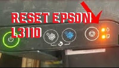 Reset Printer Epson L3110 Blinking - reseter epson L3110