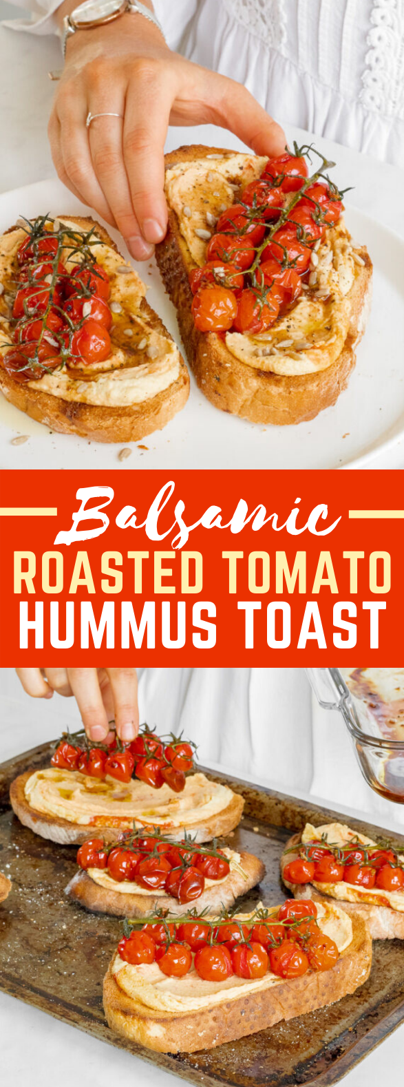 BALSAMIC ROASTED TOMATO & HUMMUS TOAST #vegan #lunch