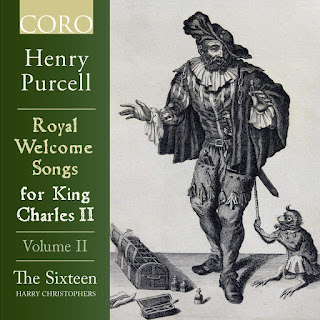 Royal Welcome Songs for King Charles II, volume II - The Sixteen - CORO