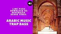 Toque para celular, Arabic Music Trap Bass